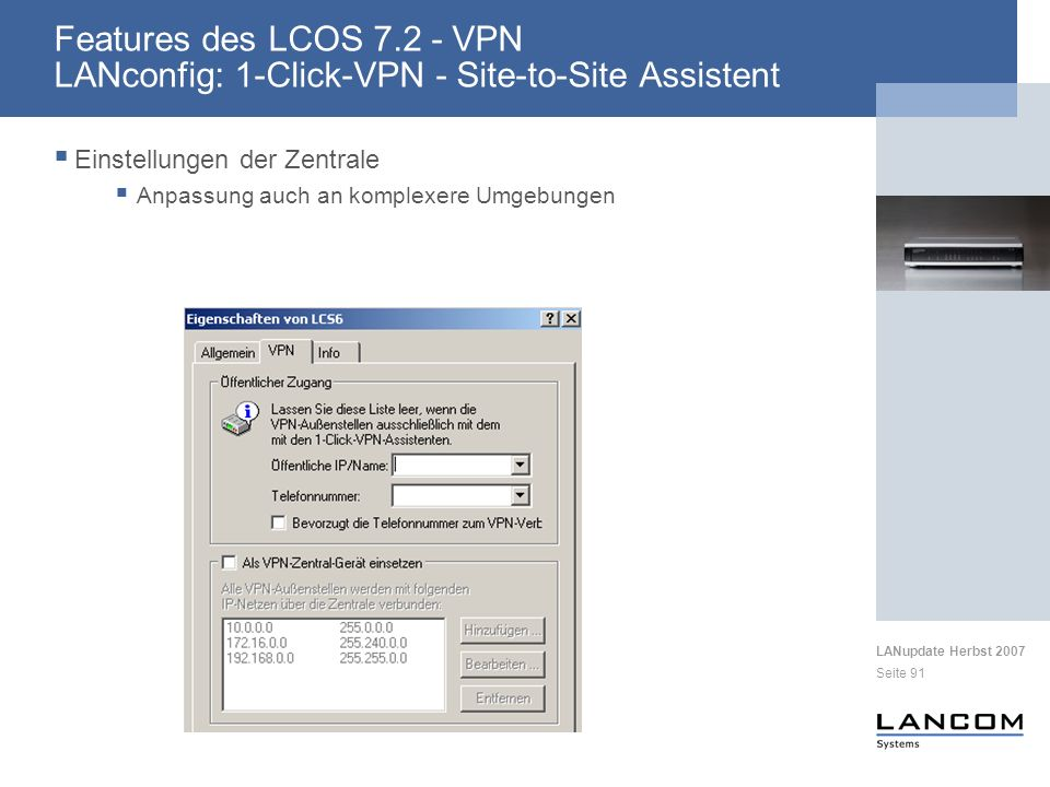 Features des LCOS 7.2 - VPN LANconfig: 1-Click-VPN - Site-to-Site Assistent