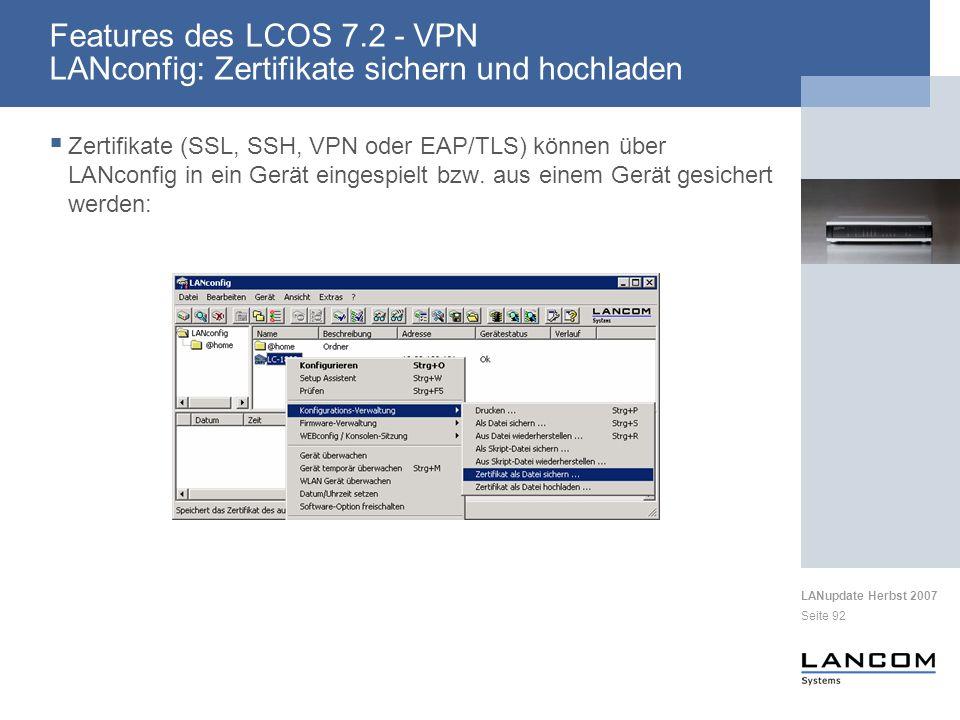 Features des LCOS 7.2 - VPN LANconfig: Zertifikate sichern und hochladen
