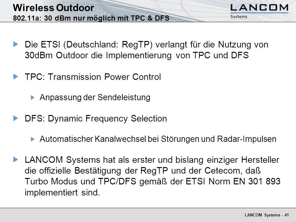 Wireless Outdoor 802.11a: 30 dBm nur möglich mit TPC & DFS