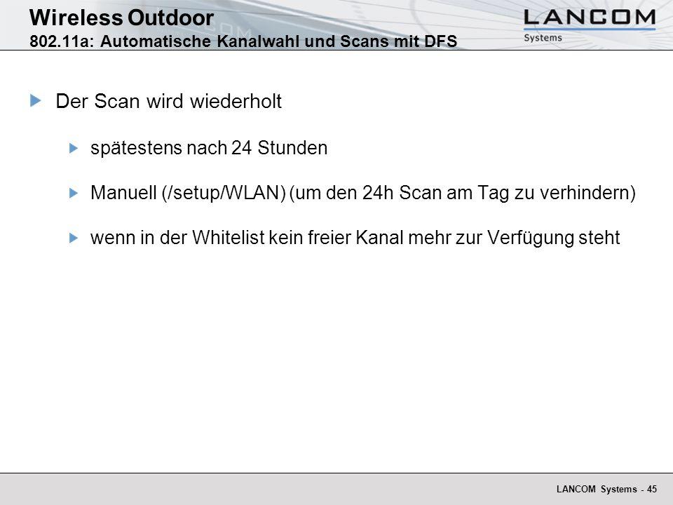Wireless Outdoor 802.11a: Automatische Kanalwahl und Scans mit DFS
