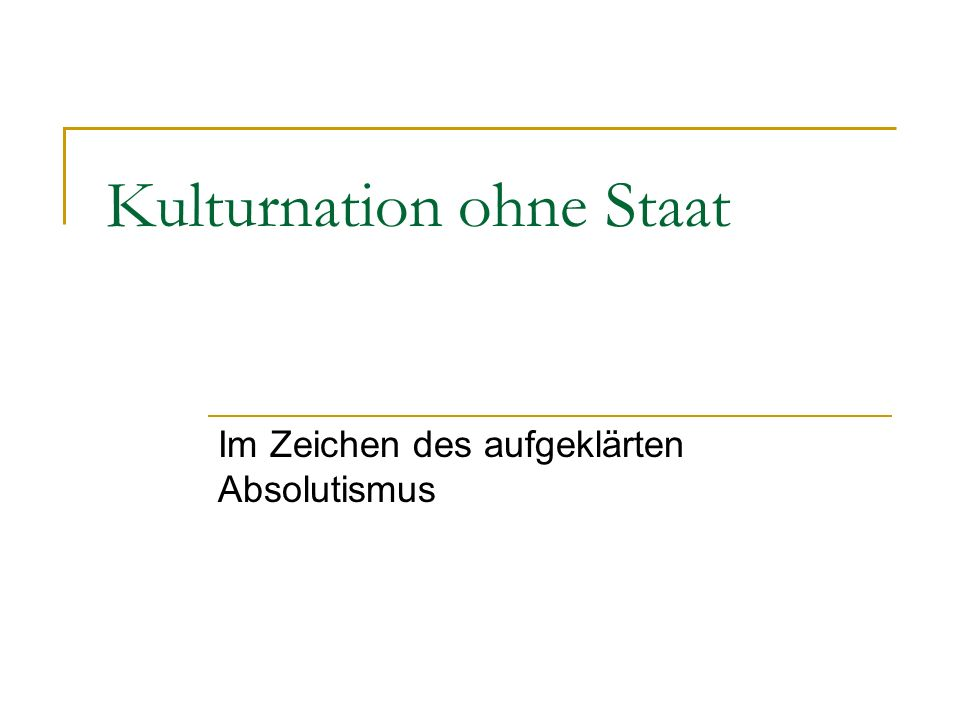 Kulturnation ohne Staat