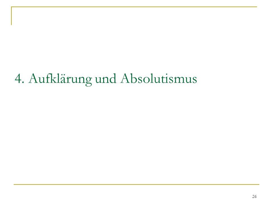 4. Aufklärung und Absolutismus