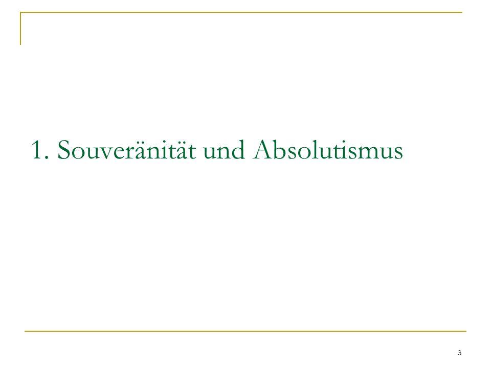 1. Souveränität und Absolutismus
