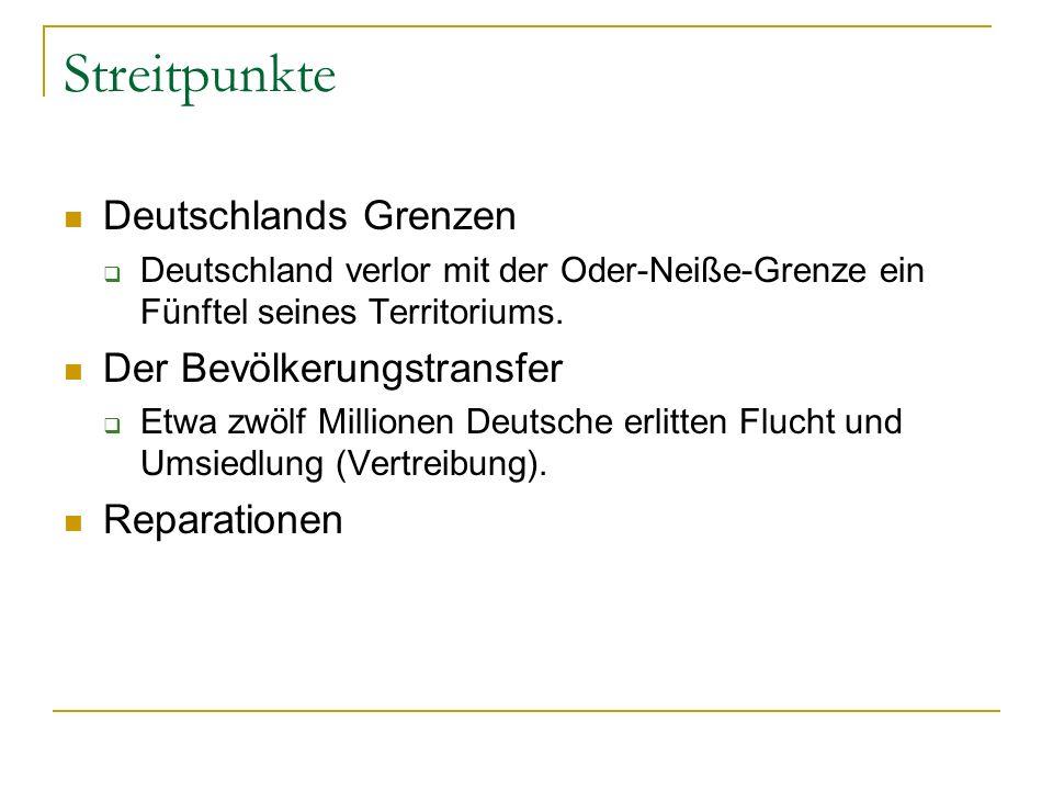 Streitpunkte Deutschlands Grenzen Der Bevölkerungstransfer