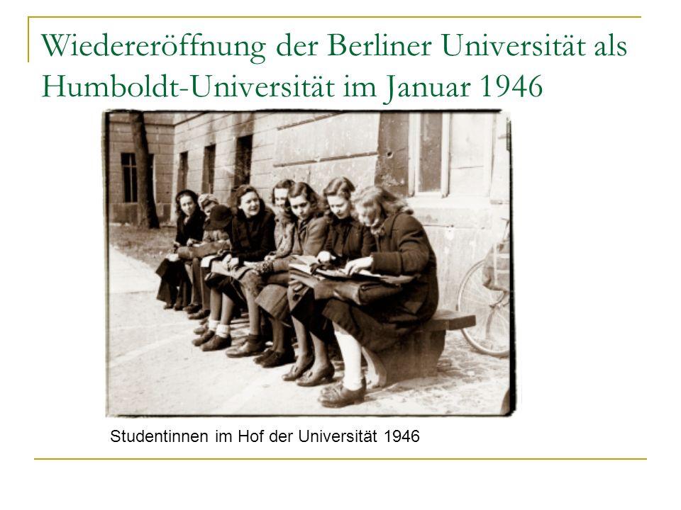 Wiedereröffnung der Berliner Universität als Humboldt-Universität im Januar 1946