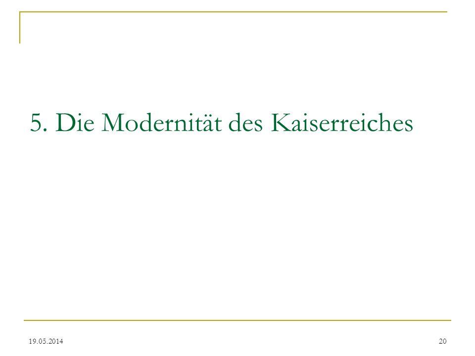 5. Die Modernität des Kaiserreiches