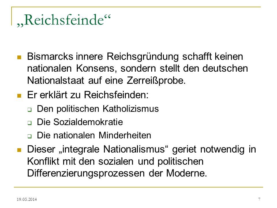 """""""Reichsfeinde Bismarcks innere Reichsgründung schafft keinen nationalen Konsens, sondern stellt den deutschen Nationalstaat auf eine Zerreißprobe."""