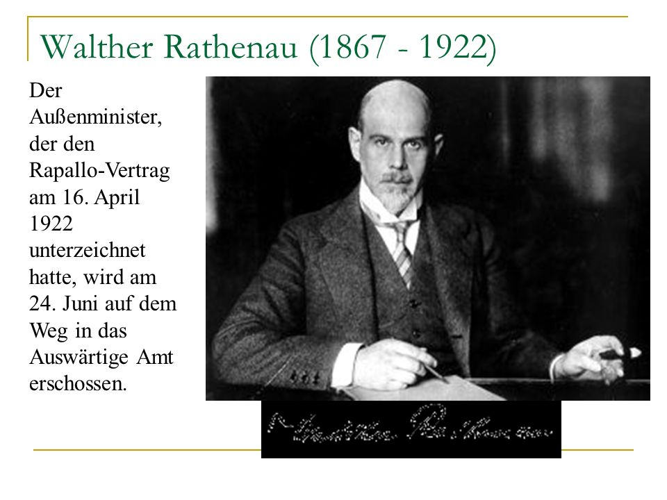 Walther Rathenau (1867 - 1922)