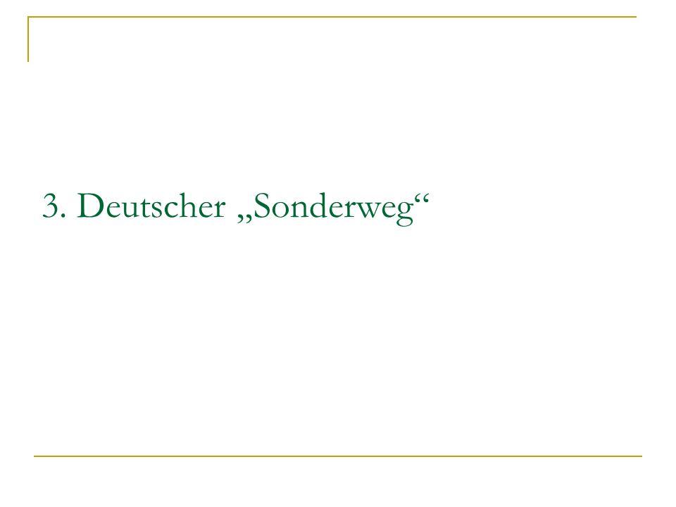 """3. Deutscher """"Sonderweg"""