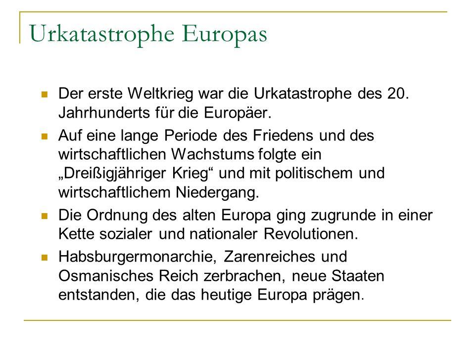 Urkatastrophe Europas