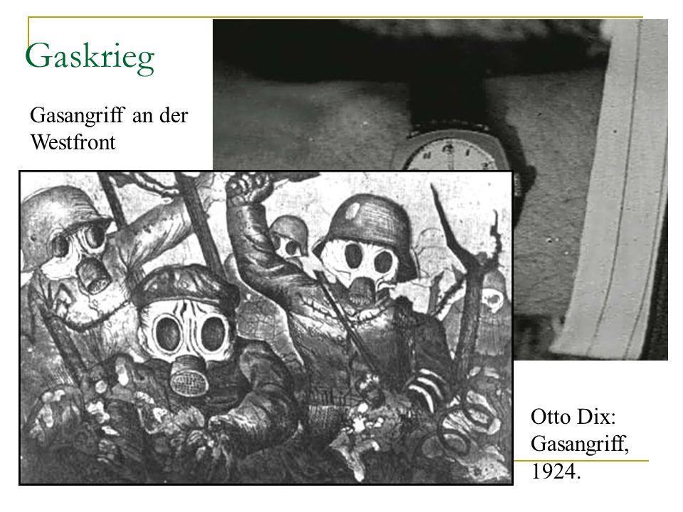 Gaskrieg Gasangriff an der Westfront Otto Dix: Gasangriff, 1924.