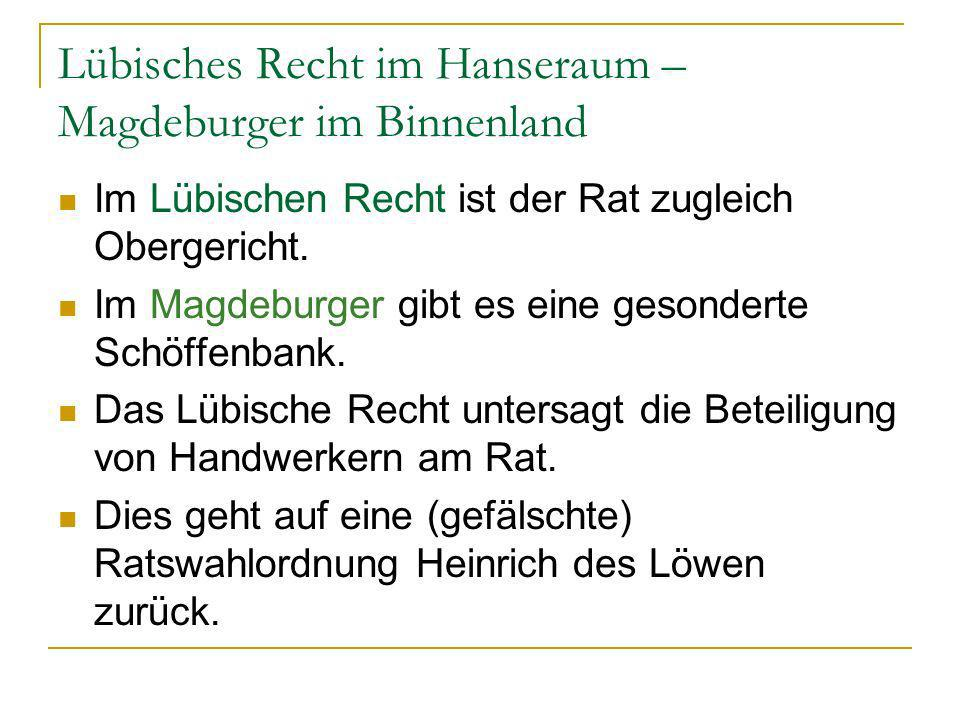 Lübisches Recht im Hanseraum – Magdeburger im Binnenland