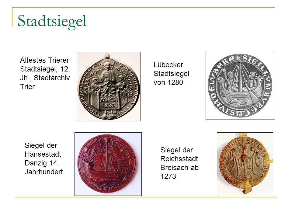 Stadtsiegel Ältestes Trierer Stadtsiegel, 12. Jh., Stadtarchiv Trier
