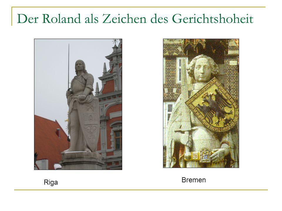 Der Roland als Zeichen des Gerichtshoheit
