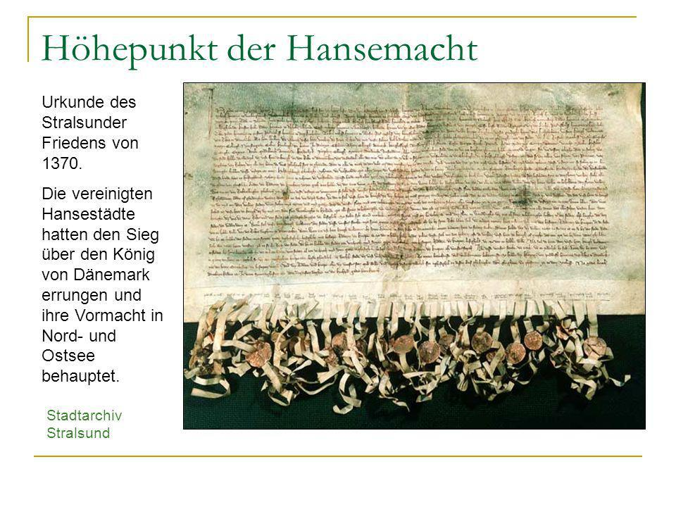 Höhepunkt der Hansemacht
