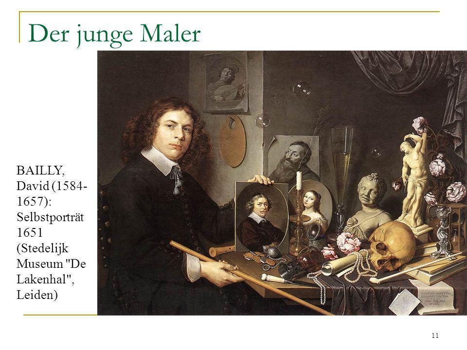 Der junge Maler BAILLY, David (1584-1657): Selbstporträt 1651 (Stedelijk Museum De Lakenhal , Leiden)