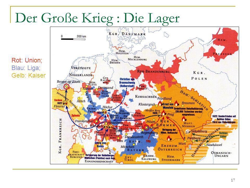 Der Große Krieg : Die Lager