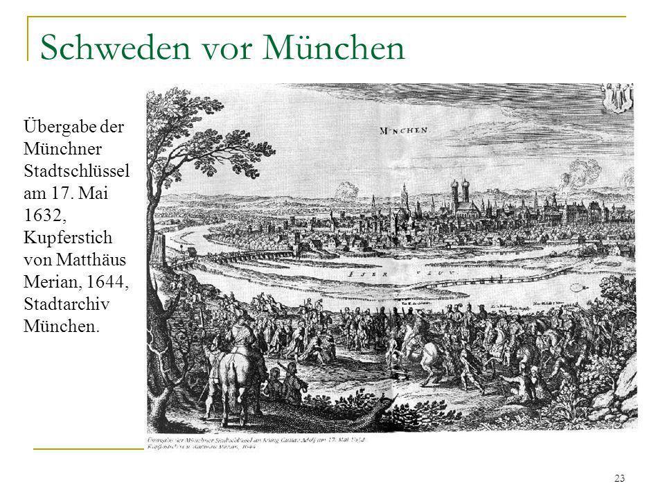Schweden vor München Übergabe der Münchner Stadtschlüssel am 17.