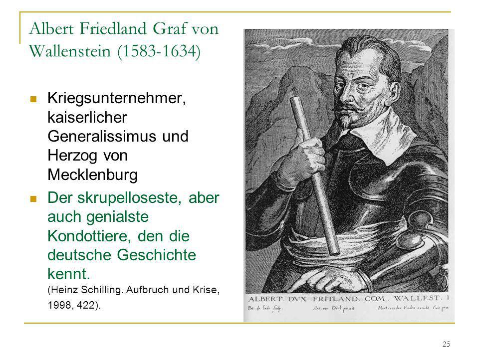 Albert Friedland Graf von Wallenstein ( )