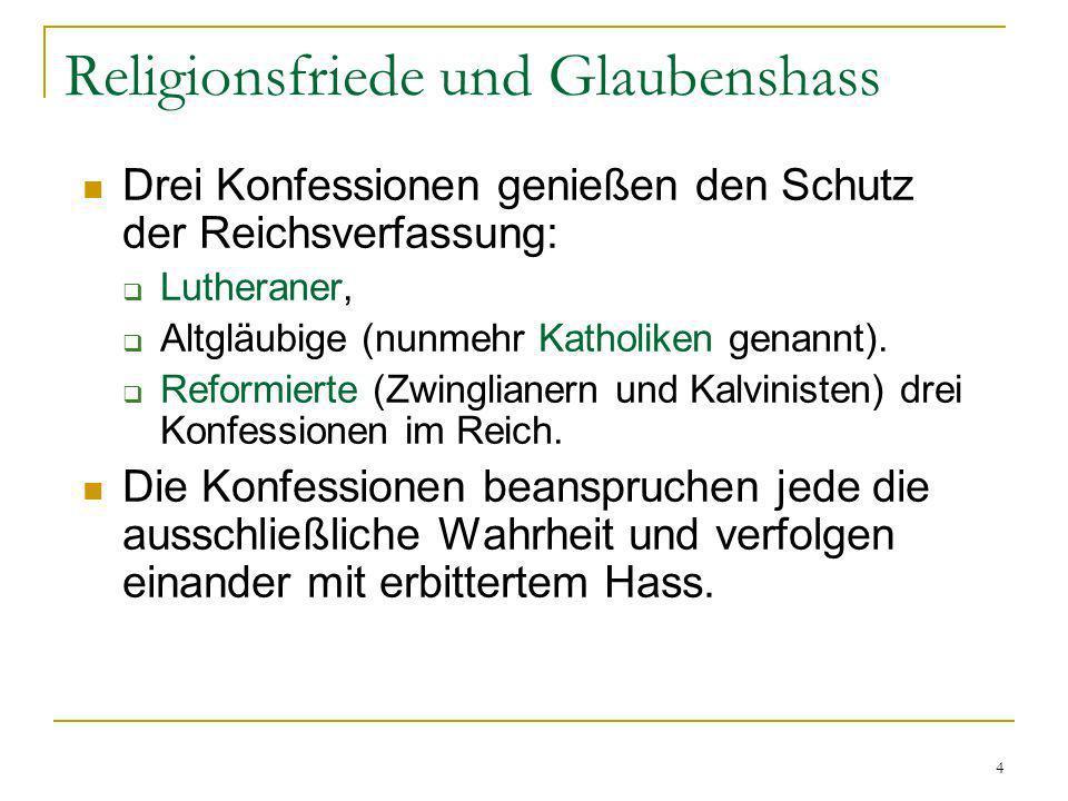 Religionsfriede und Glaubenshass