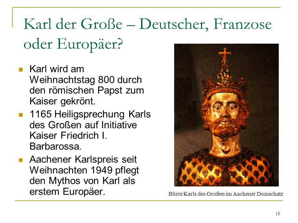 Karl der Große – Deutscher, Franzose oder Europäer