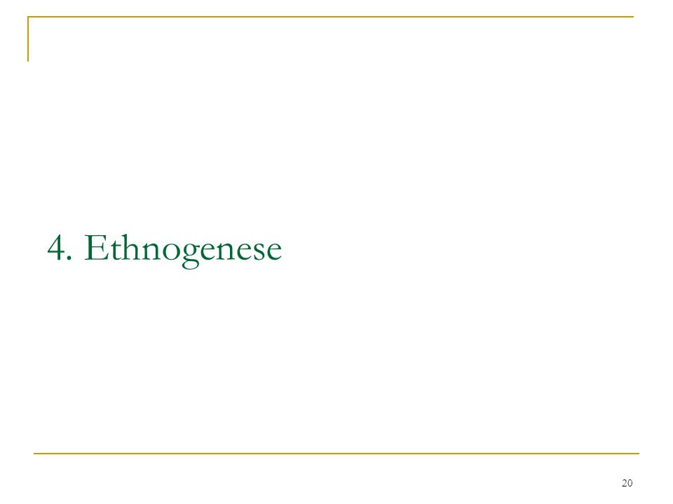 4. Ethnogenese