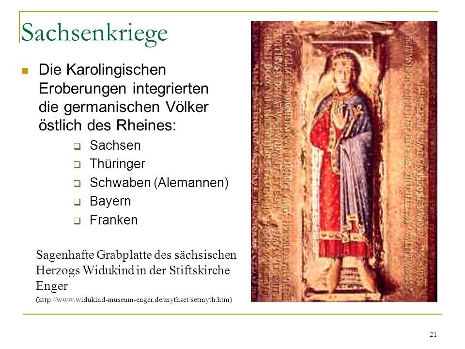 Sachsenkriege Die Karolingischen Eroberungen integrierten die germanischen Völker östlich des Rheines: