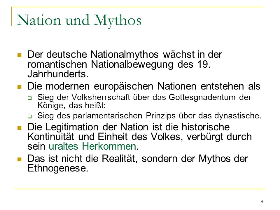 Nation und Mythos Der deutsche Nationalmythos wächst in der romantischen Nationalbewegung des 19. Jahrhunderts.