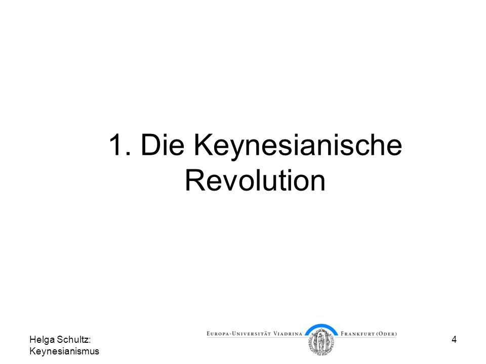 1. Die Keynesianische Revolution