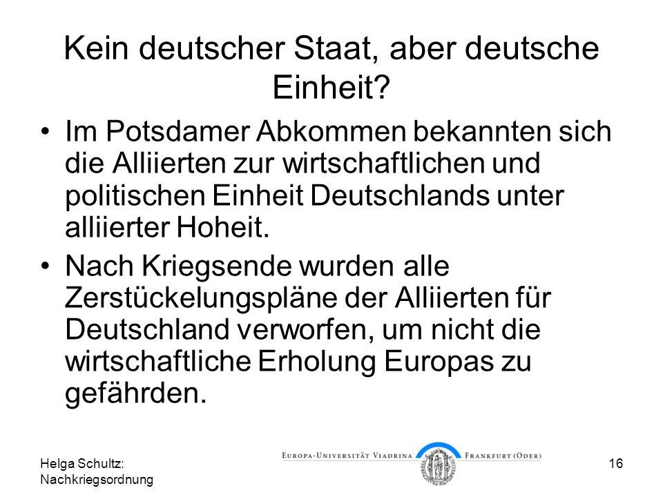Kein deutscher Staat, aber deutsche Einheit