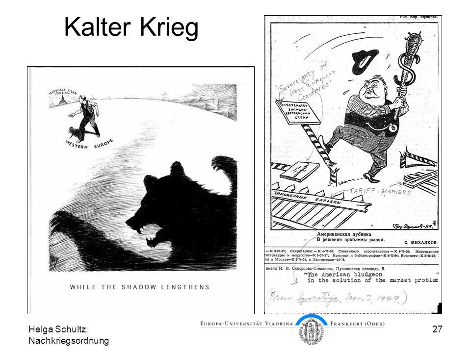 Kalter Krieg Helga Schultz: Nachkriegsordnung