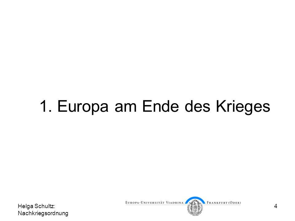 1. Europa am Ende des Krieges
