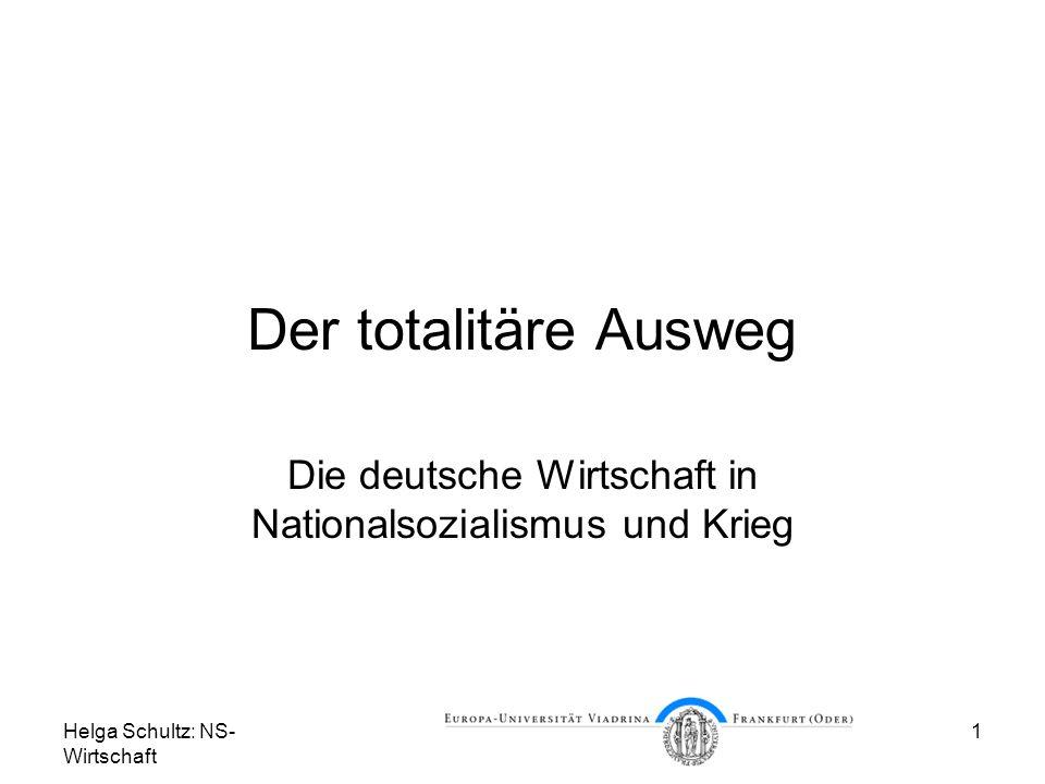 Die deutsche Wirtschaft in Nationalsozialismus und Krieg