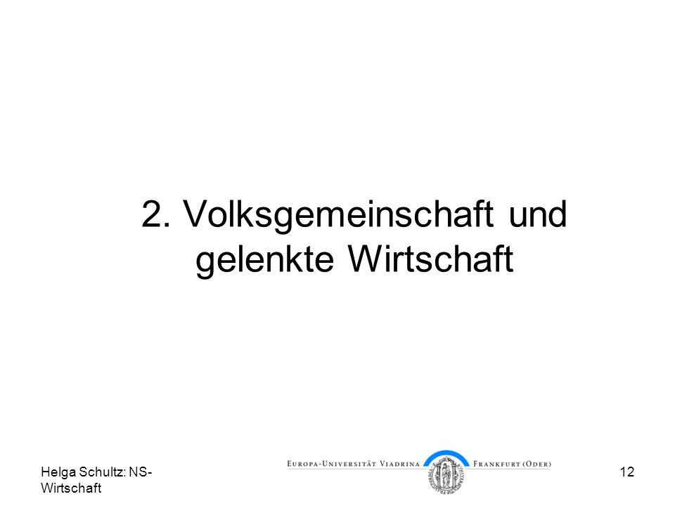 2. Volksgemeinschaft und gelenkte Wirtschaft