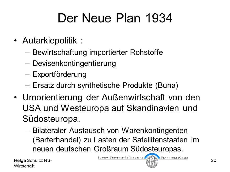Der Neue Plan 1934 Autarkiepolitik :