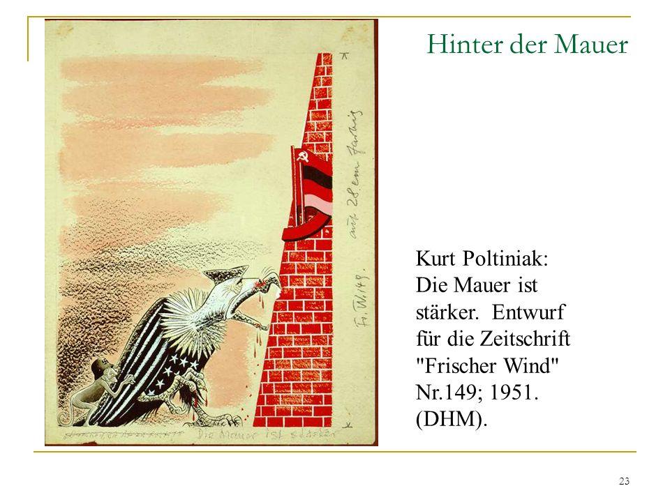 Hinter der Mauer Kurt Poltiniak: Die Mauer ist stärker.