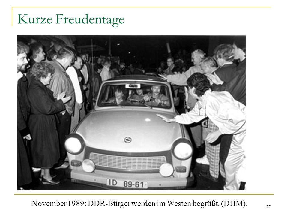 Kurze Freudentage November 1989: DDR-Bürger werden im Westen begrüßt. (DHM).