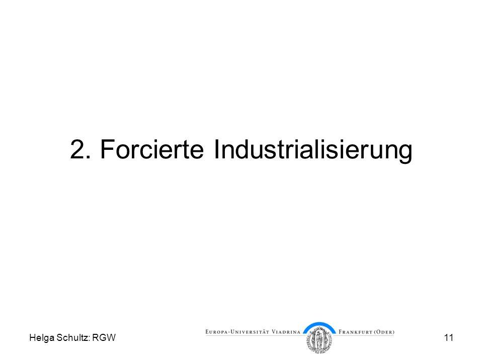 2. Forcierte Industrialisierung
