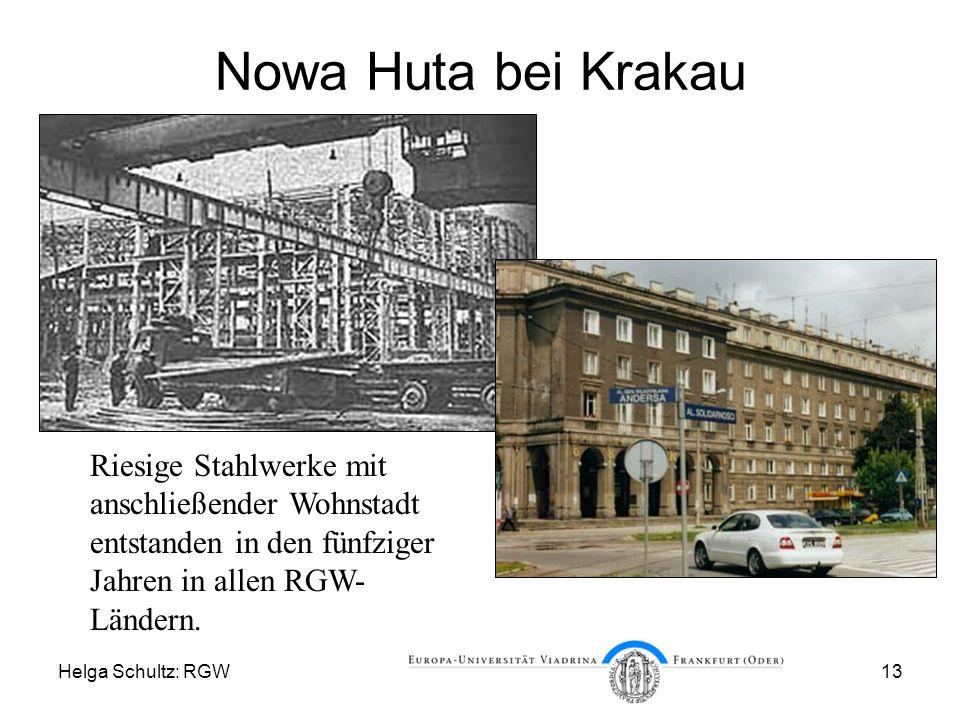 Nowa Huta bei Krakau Riesige Stahlwerke mit anschließender Wohnstadt entstanden in den fünfziger Jahren in allen RGW-Ländern.
