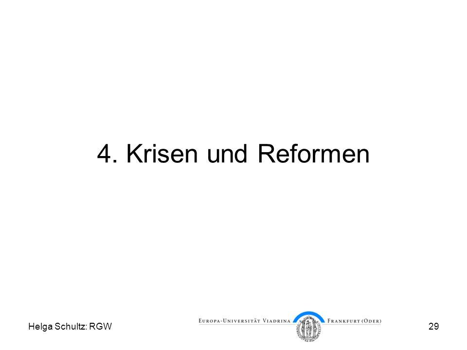 4. Krisen und Reformen Helga Schultz: RGW