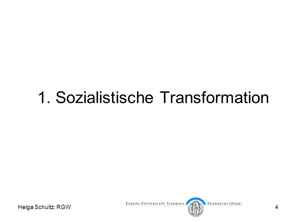 1. Sozialistische Transformation