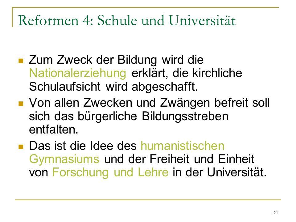 Reformen 4: Schule und Universität