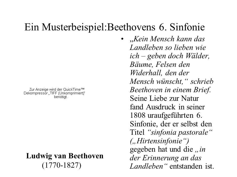 Ein Musterbeispiel:Beethovens 6. Sinfonie