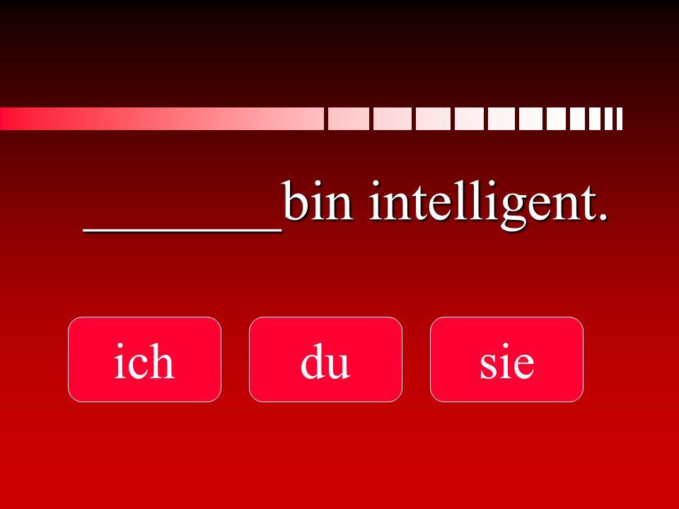 _______bin intelligent.