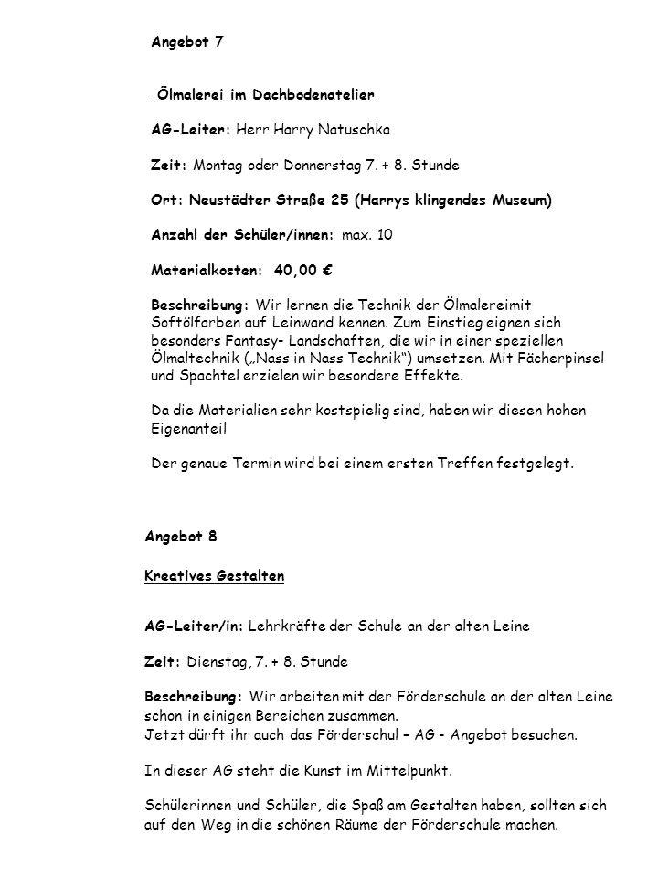 """Angebot 7 Ölmalerei im Dachbodenatelier AG-Leiter: Herr Harry Natuschka Zeit: Montag oder Donnerstag 7. + 8. Stunde Ort: Neustädter Straße 25 (Harrys klingendes Museum) Anzahl der Schüler/innen: max. 10 Materialkosten: 40,00 € Beschreibung: Wir lernen die Technik der Ölmalereimit Softölfarben auf Leinwand kennen. Zum Einstieg eignen sich besonders Fantasy- Landschaften, die wir in einer speziellen Ölmaltechnik (""""Nass in Nass Technik ) umsetzen. Mit Fächerpinsel und Spachtel erzielen wir besondere Effekte. Da die Materialien sehr kostspielig sind, haben wir diesen hohen Eigenanteil Der genaue Termin wird bei einem ersten Treffen festgelegt."""