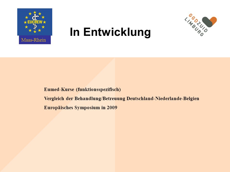 In Entwicklung Maas-Rhein Eumed-Kurse (funktionsspezifisch)