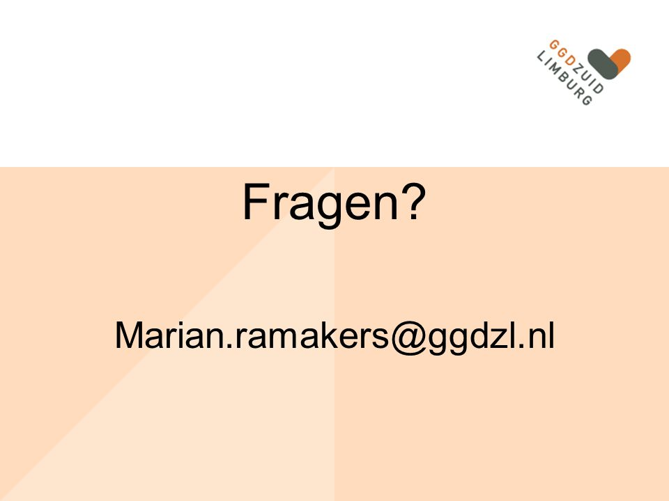 Fragen Marian.ramakers@ggdzl.nl