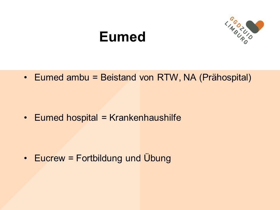 Eumed Eumed ambu = Beistand von RTW, NA (Prähospital)