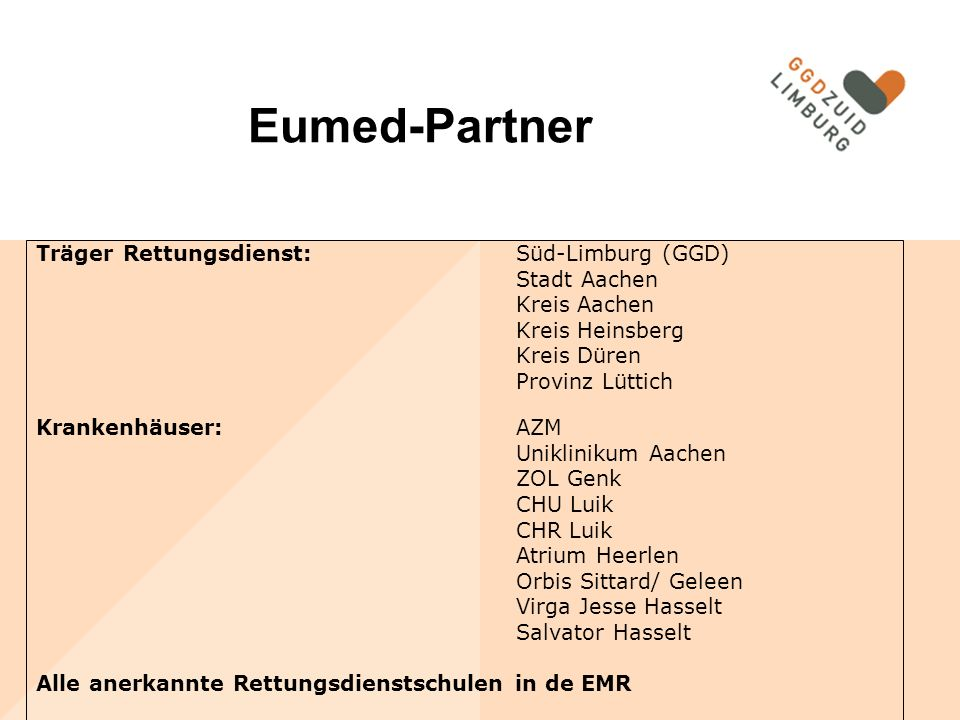 Eumed-Partner Träger Rettungsdienst: Süd-Limburg (GGD) Stadt Aachen