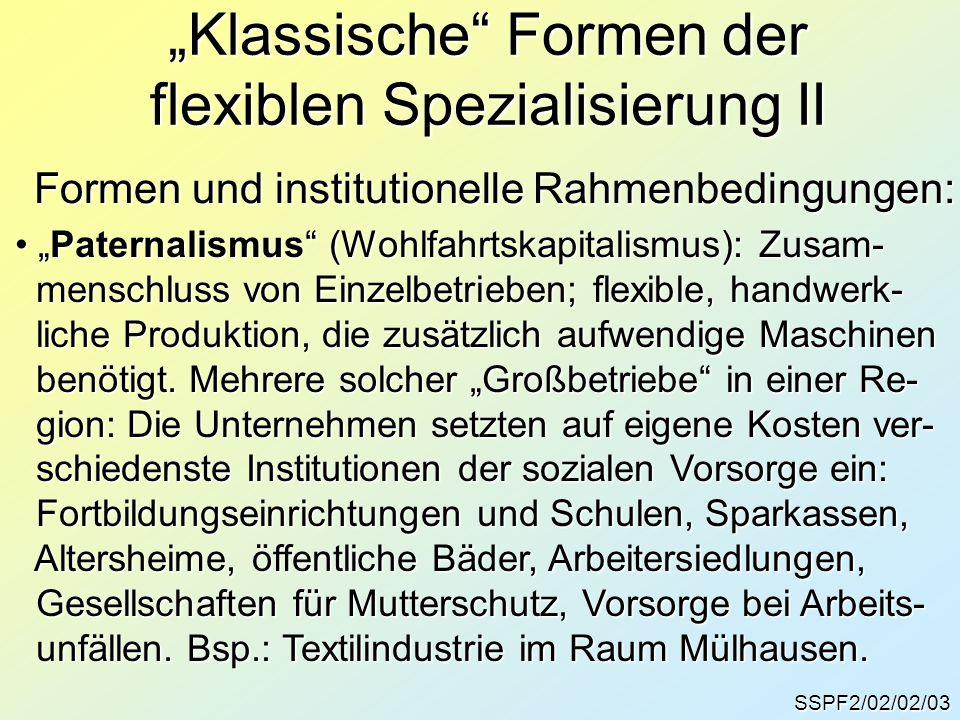 """Klassische Formen der flexiblen Spezialisierung II"